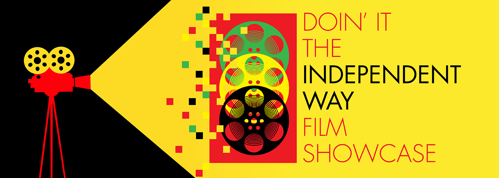 Doin' It The Independent Way Film Showcase